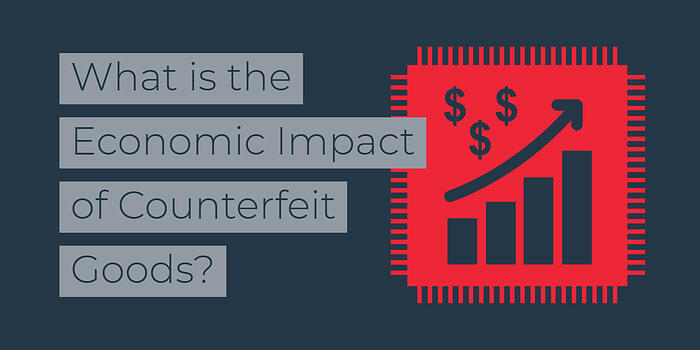 Economic Impact of Counterfeit Electronic Components