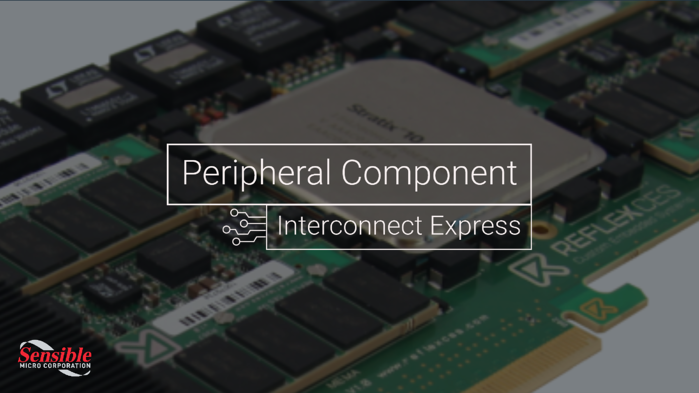 PCIe & FPGA Boards | Sensible Micro